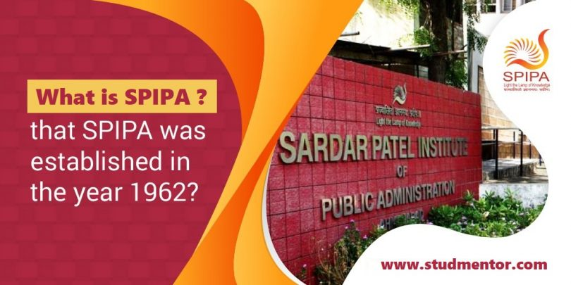 What is SPIPA A Heaven for CIVIL Service Aspirants 2021